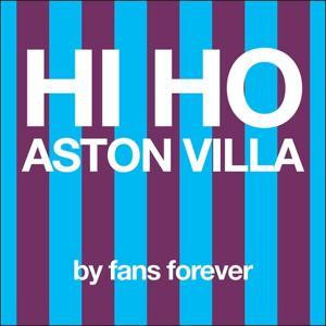 Hi Ho Aston Villa