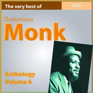 The Very Best of Thelonius Monk (Anthology, Vol. 6)