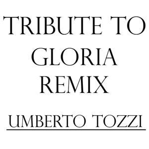 Tribute to Umberto Tozzi: Gloria Julian B. Remix