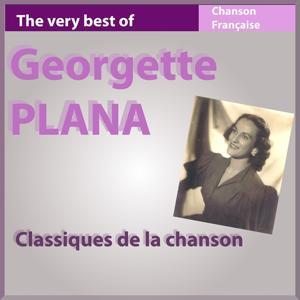 The Very Best of Georgette Plana (Classiques de la chanson française)