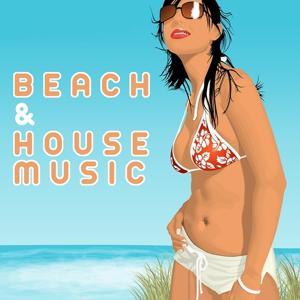 Beach & House Music