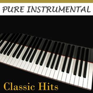 Pure Instrumental: Classic Hits