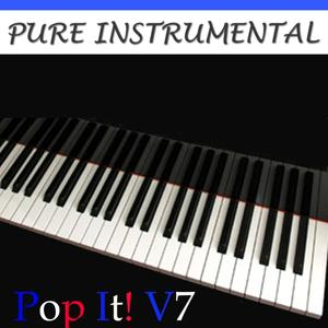 Pure Instrumental: Pop It!, Vol. 7