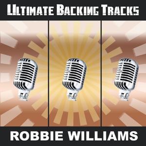 Ultimate Backing Tracks: Robbie Williams