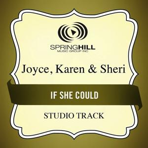 If She Could (Studio Track)
