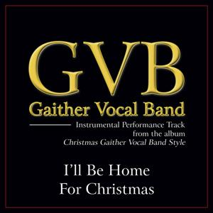 I'll Be Home for Christmas Performance Tracks