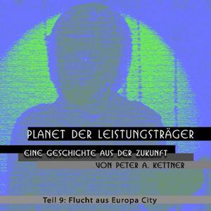 Flucht Aus Europa City -Folge 9-