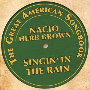 The Great American Songbook - Nacio Herb Brown (Singin' in the Rain)
