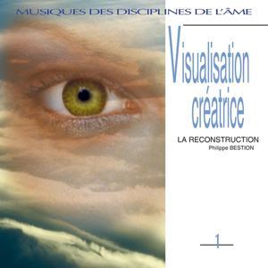 Musiques des disciplines de l'âme: visualisation créatice