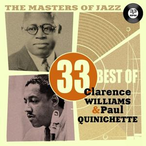The Masters of Jazz: 33 Best of Clarence Williams & Paul Quinichette