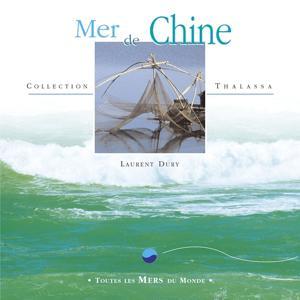 Toutes les mers du monde: mer de chine