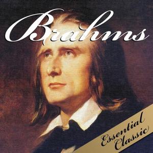 Brahms : Essential Classic