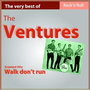 The Very Best of The Ventures: Walk, Don't Run (26 Greatest Hits)