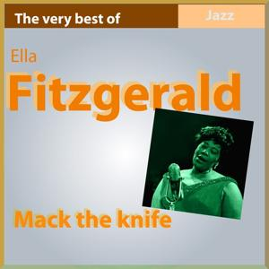 The Very Best of Ella Fitzgerald: Mack the Knife (Live)