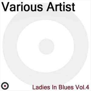 Ladies In Blues Volume 4