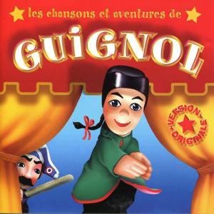 Les chansons et aventures de Guignol