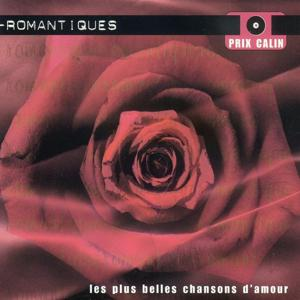 Romantiques - Les plus belles chansons d'amour