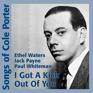 I Got a Kick Out of You (Cole Porter Songs)