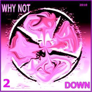 Down, Vol. 2