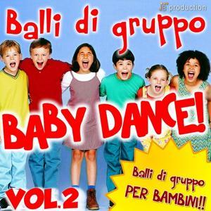 Baby Dance: Balli di gruppo, vol. 2