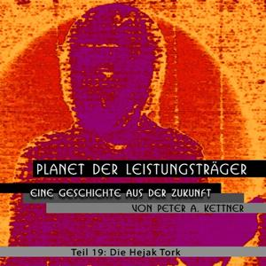 Planet der Leistungsträger (Die Hejak Tork Folge 19)