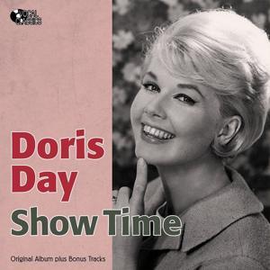 Show Time (Original Album Plus Bonus Tracks)