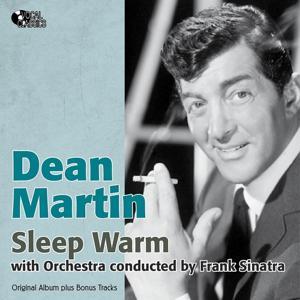 Sleep Warm (Original Album Plus Bonus Tracks)