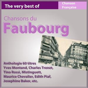 The Very Best of chansons du faubourg (Anthologie 60 titres)