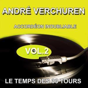 André Verchuren et son orchestre - Accordéon inoubliable - Grands succès, vol. 2