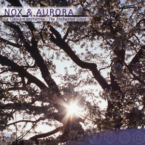 Prana: Nox & Aurora, La Clairière Enchantée