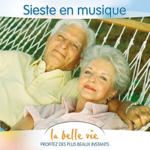La Belle Vie: Sieste en Musique