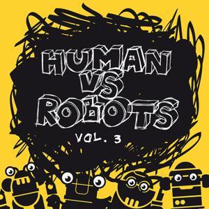Human VS Robots Vol. 3