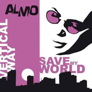 Vertical Way & Save My World - Single