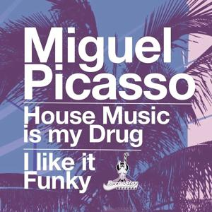 House Music Is My Drug