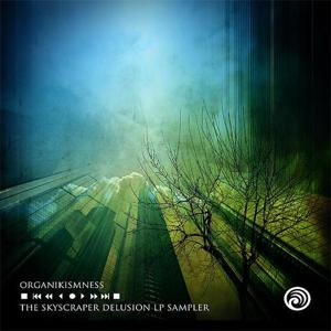 The Skyscraper Delusion LP sampler