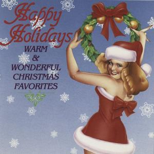 Happy Holidays: Warm & Wonderful Christmas Favorites