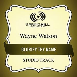 Glorify Thy Name (Studio Track)