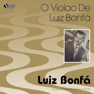 O Violão De Luiz Bonfá (Original Bossa Nova Album Plus Bonus Tracks, 1959)
