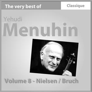 Nielsen : Concerto pour violon, Op. 33 - Bruch : Concerto pour violon No. 1