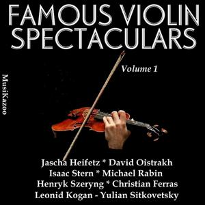 Famous Violin Spectaculars (Vol. 1)