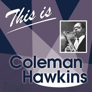 This Is... (Coleman Hawkins)