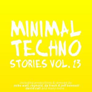 Minimal Techno Stories, Vol. 13