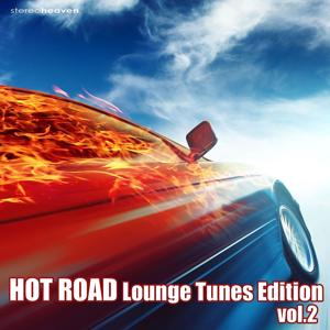 Hot Road Lounge Tunes Edition Vol.2