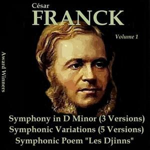 Franck, Vol. 1 : Symphonic Works