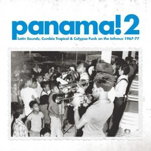 Soundway presents Panama! 2