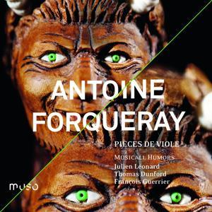 Antoine Forqueray: Pièces de viole