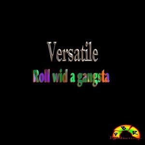 Roll Wid a Gangsta