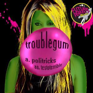 Politricks Testoterrible