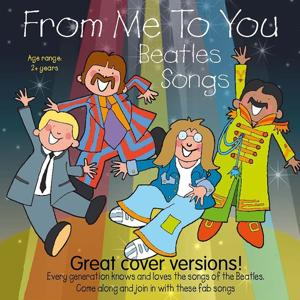From Me to You: Beatles Songs