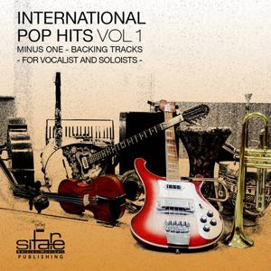 International Pop Hits: Minus One Backing Tracks, for the Vocalist and Soloists, Vol. 1